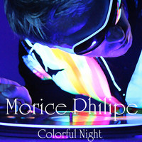 Morice Philipe - Colorful Night