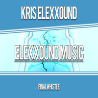 Kris Elexxound - Final Whistle - Single