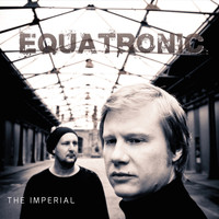 EQUATRONIC - The Imperial