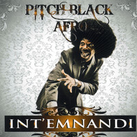 Pitch Black Afro - Int'emnandi
