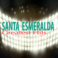 Santa Esmeralda - Greatest Hits