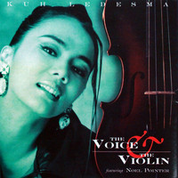 Kuh Ledesma - The Voice & The Violin