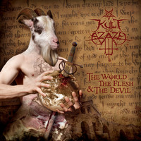Kult ov Azazel - The World, The Flesh, The Devil