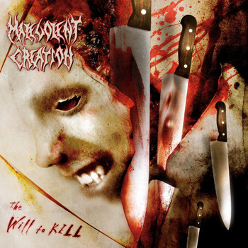 Malevolent Creation - Will To Kill