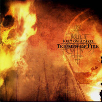 Kult ov Azazel - Triumph Of Fire