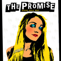 Kissy Sell Out - The Promise