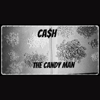 Ca$h - The Candy Man