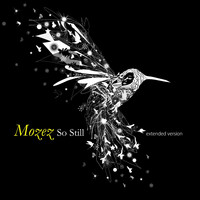 Mozez - So Still Extended Version