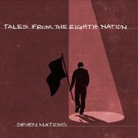 Seven Nations - Tales from the Eighth Nation
