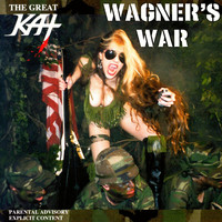 Great Kat - Wagner's War