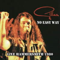 Gillan - No Easy Way - Live Hammersmith 1980