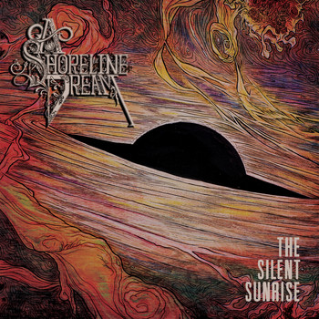 A Shoreline Dream - The Silent Sunrise