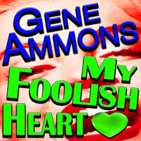 Gene Ammons - My Foolish Heart