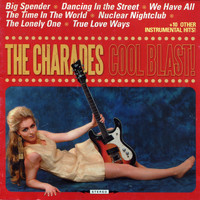 The Charades - Cool Blast!