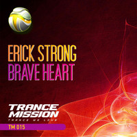 Erick Strong - Brave Heart