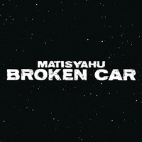 Matisyahu - Broken Car