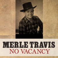 Merle Travis - No Vacancy