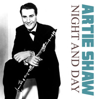 Artie Shaw - Night and Day