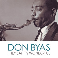 Don Byas - They Say It's Wonderful