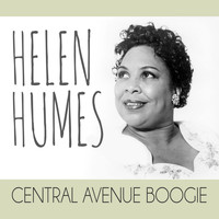 Helen Humes - Central Avenue Boogie