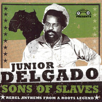 Junior Delgado - Sons of Slaves