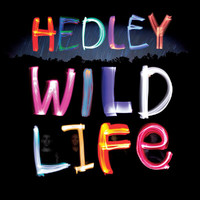 Hedley - Wild Life (Deluxe Version [Explicit])