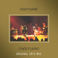 Deep Purple - Made In Japan (Original 1972 Mix)