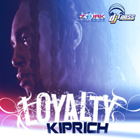 Kiprich - Loyalty - Single