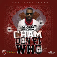 Cham - Don Fi Who - Single