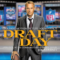 John Debney - Draft Day (Original Motion Picture Soundtrack)