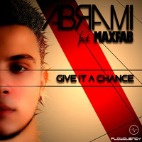 Abrami feat. Maxfab - Give It a Chance