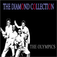 The Olympics - The Diamond Collection (Original Recordings)