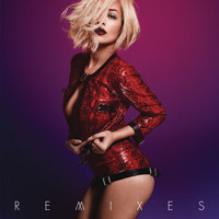RITA ORA - I Will Never Let You Down (Remixes)