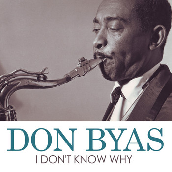 Don Byas - I Don't Know Why