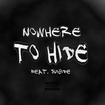 Suicide - Nowhere to Hide (feat. Suicide)