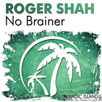 Roger Shah - No Brainer
