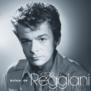 Various Artists - Autour De Serge Reggiani