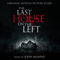 John Murphy - The Last House on the Left
