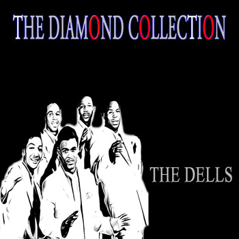 The Dells - The Diamond Collection (Original Recordings)