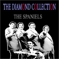The Spaniels - The Diamond Collection (Original Recordings)