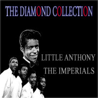 Little Anthony & The Imperials - The Diamond Collection (Original Recordings)