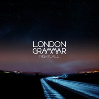 London Grammar - Nightcall EP