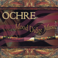 Ochre - Mood Didge Music