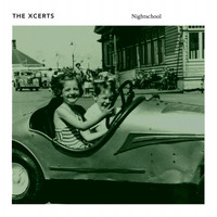 The Xcerts - Nightschool