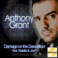 Anthony Grant - Damage on the Dance Floor