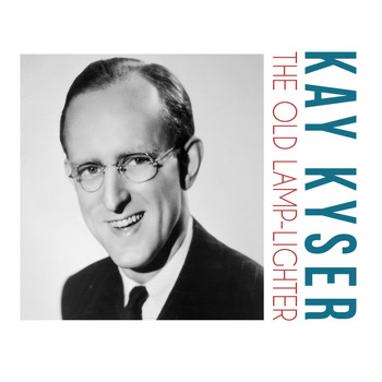 Kay Kyser - The Old Lamp-Lighter