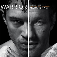 Mark Isham - Warrior (Original Motion Picture Soundtrack)