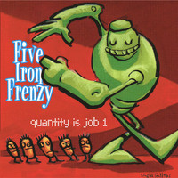 Five Iron Frenzy - Quantity Is Job 1 EP