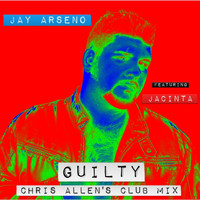 Jacinta - Guilty (Chris Allen's Club Mix) [feat. Jacinta]