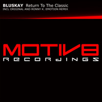 Bluskay - Return To The Classic